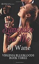 Surrender to Me (Virginia Bluebloods)