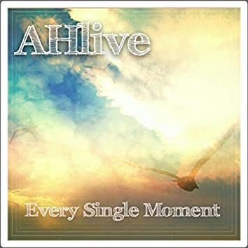 Every Single Moment - EP