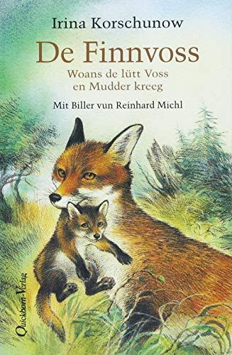 De Finnvoss: Woans de lütt Voss en Mudder kreeg