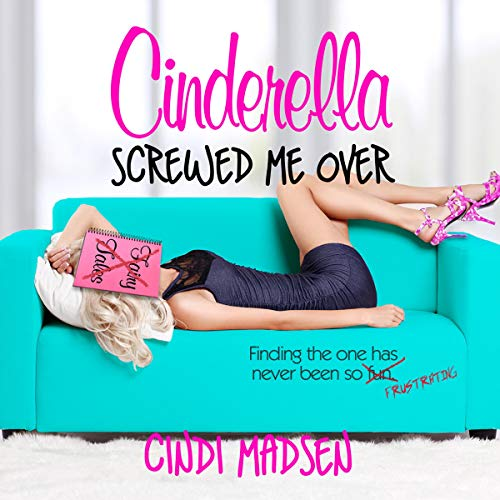 Cinderella Screwed Me Over cover art
