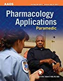 Paramedic: Pharmacology Applications