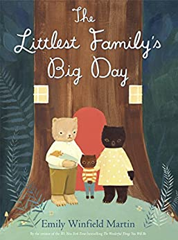 The Littlest Family's Big Day by [Emily Winfield Martin]