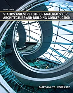 Statics and Strength of Materials for Architecture and Building Construction (4th Edition)