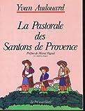 La Pastorale des santons de Provence - Le Pré Aux Clercs - 01/01/1986