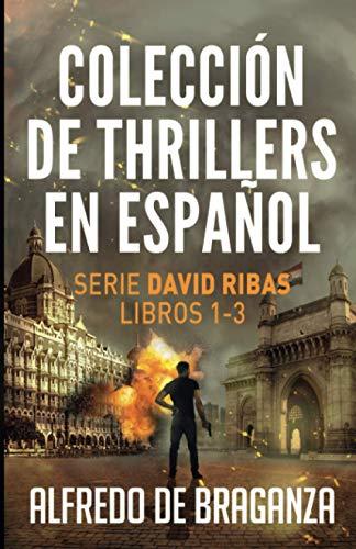 Colección de thrillers en español: Serie David Ribas. Libros 1-3