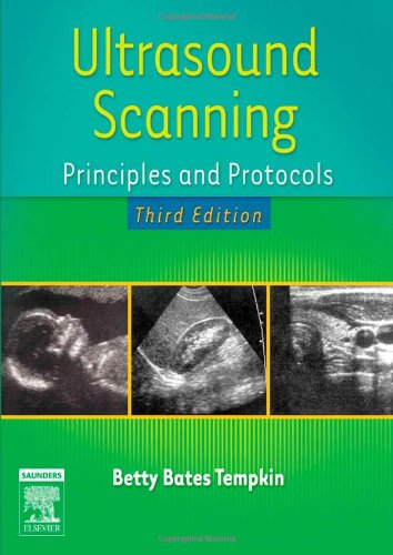 Ultrasound Scanning: Principles and Protocols, 3rd Edition