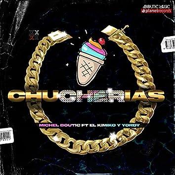 Chucherias