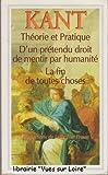 Théorie et Pratique D'un prétendu droit de mentir par humanité La fin de toutes choses - GF Flammarion - 01/01/1994