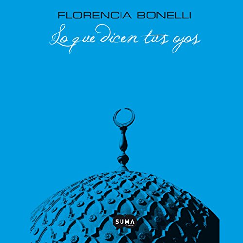 Lo Que Dicen Tus Ojos [What Your Eyes Say] audiobook cover art