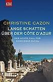 Lange Schatten über der Côte d'Azur von Christine Cazon
