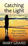 Free eBook - Catching the Light