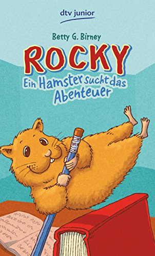 Rocky III - Ein Hamster sucht das Abenteuer (dtv Fortsetzungsnummer 0, Band 76023)