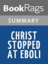 Summary & Study Guide Christ Stopped at Eboli by Carlo Levi