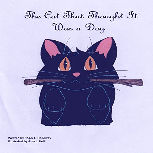 The Cat That Thought It Was a Dog cover art