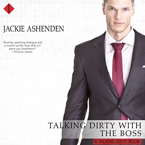 Talking Dirty with the Boss audiobook cover art