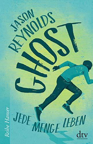 Ghost: Jede Menge Leben (Lauf-Reihe, Band 1)
