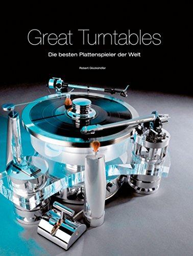Great Turntables: Die besten Plattenspieler der Welt