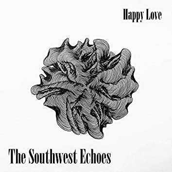 The Southwest Echoes (Remastered)