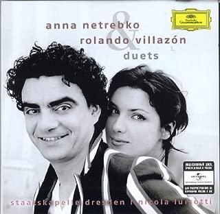 ANNA NETREBKO ROLANDO VILLAZÓN Duets. Works by Bizet · Donizetti · Gounod · Massenet Moreno Torroba