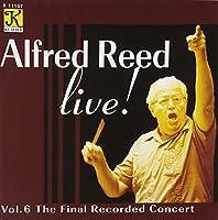Live: Final Recorded Concert 6 アルフレッド・リード・ライブ Vol. 6:ザ・ファイナル・レコ―デッド・コンサート