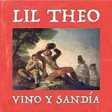 Vino y Sandia [Explicit]