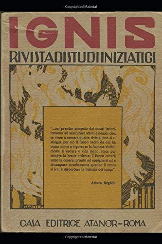 IGNIS: Rivista di studi iniziatici Anni 1925-1929