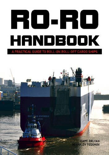 Ro-Ro Handbook: A Practical Guide to Roll-On Roll-Off Cargo Ships