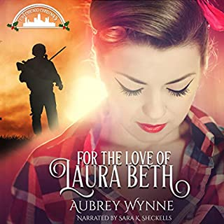 For the Love of Laura Beth     A Chicago Christmas, Book 4              By:                                                                                                                                 Aubrey Wynne                               Narrated by:                                                                                                                                 Sara K. Sheckells                      Length: 3 hrs and 19 mins     4 ratings     Overall 5.0