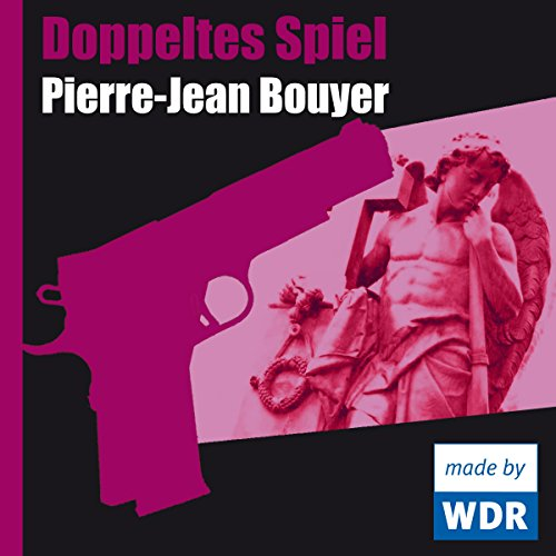Doppeltes Spiel                   By:                                                                                                                                 Pierre-Jean Bouyer                               Narrated by:                                                                                                                                 Gustav Peter Wöhler,                                                                                        Katherina Wolter,                                                                                        Siemen Rühaak,                   and others                 Length: 54 mins     Not rated yet     Overall 0.0