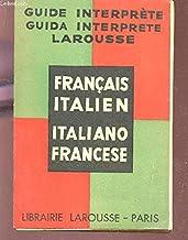 GUIDE INTERPRETE FRANCAIS ITALIEN - GUIDA INTERPRETE ITALIANO FRANCESE.