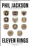 Eleven rings. L'anima del successo (Biografie)