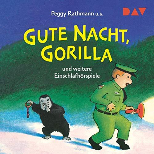 Gute Nacht, Gorilla! und weitere Einschlafhörspiele Titelbild