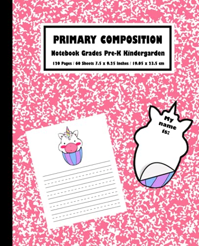 Primary Composition Notebook Pre-K Kindergarden Bubble Gum Pink Marble Unicorn Cupcake Kawaii Style Age 3 and up: Handwriting Practice 120 pages. 7.5' x 9.25' in (Draw & Write Exercise Book)