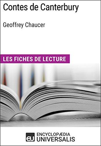 Contes de Canterbury de Geoffrey Chaucer: Les Fiches de lecture d'Universalis (French Edition)