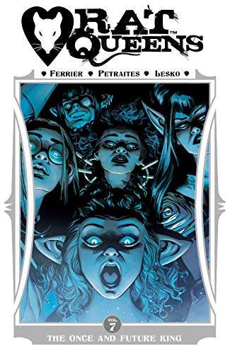 Rat Queens Vol. 7: The Once and Future King (English Edition)