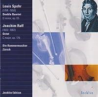 Spohr/Raff: Quartets/Octet