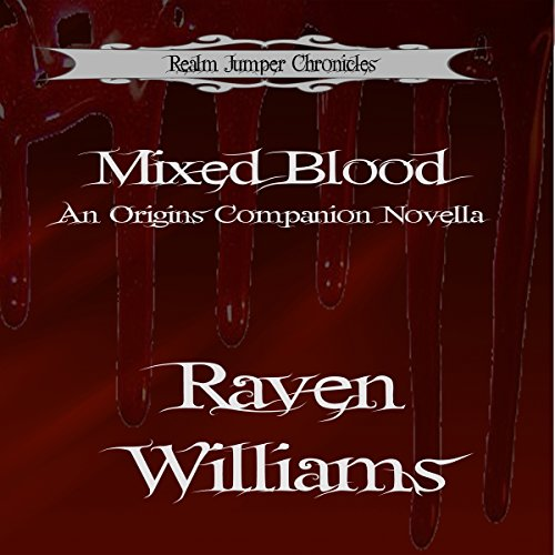 Mixed Blood: A Companion Novella audiobook cover art