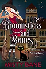Broomsticks and Bones (Blackwood Bay Witches Paranormal Cozy Mystery Book 4)