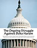 The Ongoing Struggle Against Boko Haram