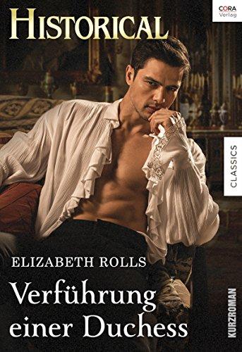 Verführung einer Duchess (Historical Collection)