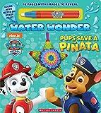 Pups Save a Piñata (A PAW Patrol Water Wonder Storybook)