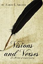 Visions and Verses: A collection of original poetry