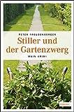 Stiller und der Gartenzwerg (Paul Stiller)