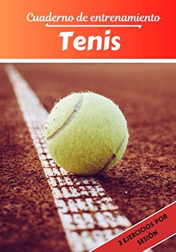 Cuaderno de entrenamiento Tenis: Planificación y seguimiento de las sesiones deportivas   Objetivos de ejercicio y entrenamiento para progresar   Pasión deportiva: Tenis   Idea de regalo  