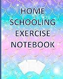 Home Schooling Exercise Notebook: Mermaid Lined Paper Journal Jotter Book | School Work Notebook | For School Aged Children & Kids
