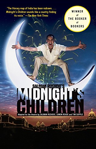 Salman Rushdie's Midnight's Children: Adapted for the Theatre by Salman Rushdie, Simon Reade and Tim Supple (Modern Libr
