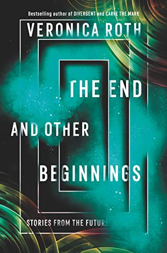 Image of The End and Other Beginnings: Stories from the Future