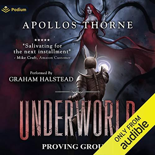 Proving Grounds: Underworld, Book 4