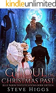 The Ghoul of Christmas Past: Blue Moon Investigations Book 16