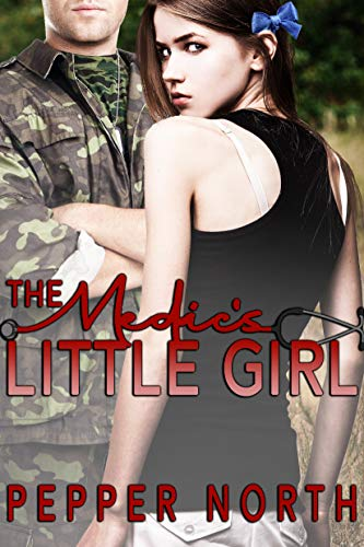 The Medic's Little Girl (Soldier Daddies) (English Edition)